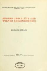 Cover of Beginn and Blüte der Wiener Seidenweberei