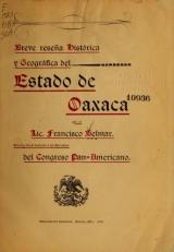 Cover of Breve reseña histórica y geográfica del estado de Oaxaca