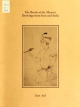 Cover of The brush of the masters, drawings from Iran and India