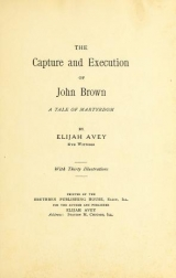 Cover of The capture and execution of John Brown