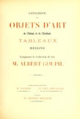 Cover of Catalogue des objets d'art de l'orient et de l'occident tableaux dessins composant la collection de feu M. Albert Goupil