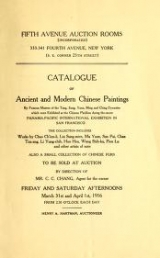 "Cover of ""Catalogue of ancient and modern Chinese paintings by famous masters of the Tang, Sung, Yuan, Ming and Ching Dynasties which were exhibited at the Chin"""
