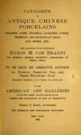 Cover of Catalogue of antique Chinese porcelains, bronzes, jades, enamels, lacquers, curios, Thibetan and Mongolian idols and books, etc