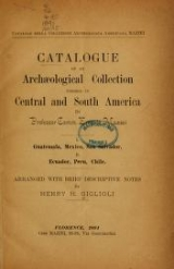 Cover of Catalogue of an archaeological collection formed in Central and South America by Professor Comm. Ernesto Mazzei