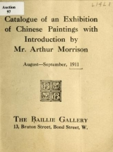 Cover of Catalogue of a exhibition of Chinese paintings with introduction by Mr. Arthur Morrison