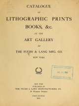 Cover of Catalogue of lithographic prints, books, &c. in the art gallery of Fuchs & Lang Mfg. Co., New York