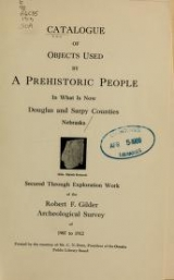 Cover of Catalogue of objects used by a prehistoric people in what is now Douglas and Sarpy counties, Nebraska