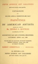 Cover of Catalogue of a second annual exhibition and sale of paintings by american artists selected and owned by Mr. Newman E. Montross
