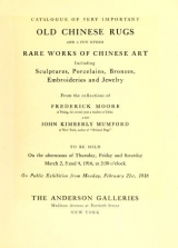 Cover of Catalogue of Very Important Old Chinese Rugs and a Few Other Fare Works of Chinese Art Including Sculpture, Porcelains, Bronzes, Embroideries and Jewe