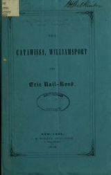 Cover of The Catawissa, Williamsport and Erie Rail-Road