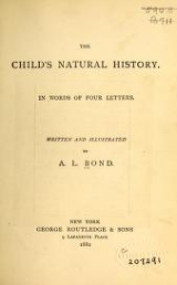 Cover of The child's natural history in words of four letters