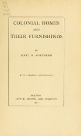 Cover of Colonial homes and their furnishings
