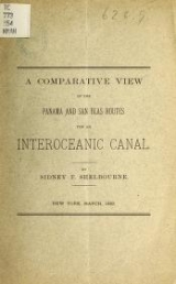 """Cover of """"A comparative view of the Panama and San Blas routes for an interoceanic canal /"""""""
