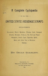 Cover of A complete cyclopædia of all the United States revenue stamps