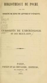 """Cover of """"Curiosités de l'archéologie et des beaux-arts"""""""