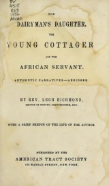 Cover of The dairyman's daughter ; The young cottager ; and The African servant