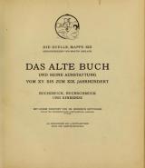 """Cover of """"Das Alte buch und seine ausstattung"""""""