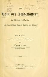 Cover of Das Volk der Xosa-Kaffern im östlichen Süd-afrika nach seiner Geschichte, Eigenart, Verfassung und Religion