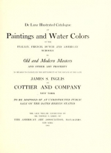 Cover of De luxe illustrated catalogue of paintings and water colors of the Italian, French, Dutch and American schools by old and modern masters and other art property