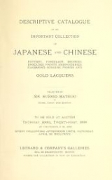 Cover of Descriptive catalogue of an important collection of Japanese and Chinese pottery, porcelain, bronzes, brocades, prints, embroideries, kakemono, screen