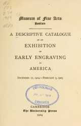 Cover of A descriptive catalogue of an exhibition of early engraving in America, December 12, 1904 - February 5, 1905