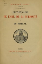 Cover of Dictionnaire de l'art, de la curiosité et du bibelot