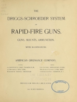 Cover of The Driggs-Schroeder system of rapid-fire guns