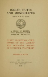 Cover of Early cremation ceremonies of the Luiseño and Diegueño Indians of southern California