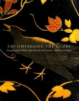 Cover of Encompassing the globe - Portugal and the world in the 16th and 17th centuries