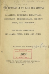 Cover of The epistles of St. Paul the apostle to the Galatians, Ephesians, Philippians, Colossians, Thessalonians, Timothy, Titus, and Philemon