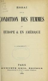 Cover of Essai sur la condition des femmes en Europe & en Amérique
