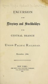 Cover of Excursion of the directors and stockholders of the Central Branch, Union Pacific Railroad, November, 1866