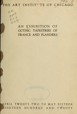 Cover of An exhibition of gothic tapestries of France and Flanders