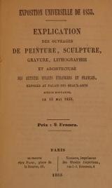 Cover of Explication des ouvrages de peinture, sculpture, gravure, lithographie et architecture des artistes vivants, el´rangers et franclais, exposel³ au Pala