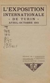 Cover of L'Exposition internationale de Turin, avril-octobre 1911