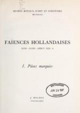 Cover of Faìences hollandaises, XVIIe - XVIIIe - debut XIXes