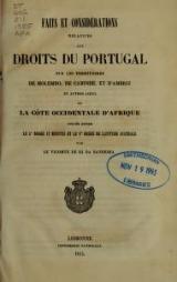Cover of Faits et considérations relatives aux droits du Portugal sur les territoires de Molembo de Cabinde, et d'Ambriz et autres lieux de la côte occidentale d'Afrique située entre le 5. degré 12 minutes et le 8. degré de latitude australe