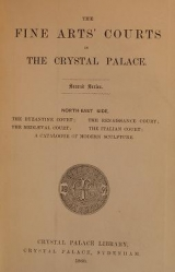Cover of The fine arts' courts in the Crystal Palace