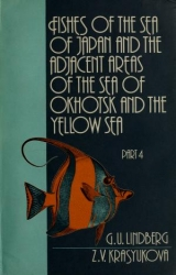 Cover of Fishes of the Sea of Japan and the adjacent areas of the Sea of Okhotsk and the Yellow Sea