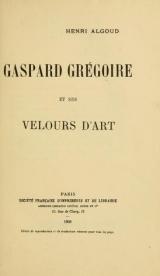 Cover of Gaspard Grégoire et ses velours d'art