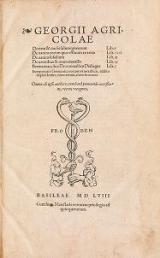 Cover of Georgii Agricolae De ortu & causis subterraneorum, lib. V ; De natura eorum quæ effluunt ex terra, lib. IIII ; De natura fossilium, lib.