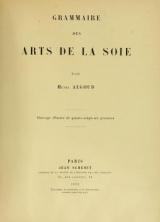 Cover of Grammaire des arts de la soie