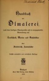 Cover of Handbuch der Ölmalerei nach dem heutigen Standpunkte und in vorzugsweiser Anwendung auf Landschaft, Marine und Architektur