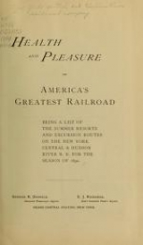 Cover of Health and pleasure on America's greatest railroad