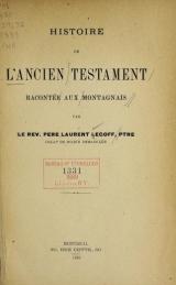 Cover of Histoire de l'Ancien Testament racontée aux Montagnais par le Rév. père Laurent Legoff