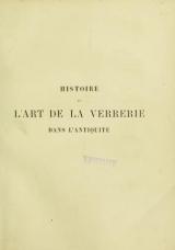 Cover of Histoire de l'art de la verrerie dans l'antiquité