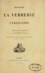 Cover of Histoire de la verrerie et de l'émaillerie