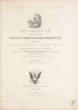 Cover of Historical and statistical information respecting the history, condition, and prospects of the Indian tribes of the United States pt. 4