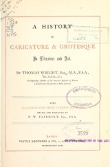 Cover of A history of caricature & grotesque in literature and art