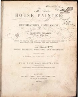 Cover of The house painter, or, Decorator's companion